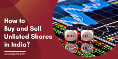 How to Buy and Sell Unlisted Shares in India?