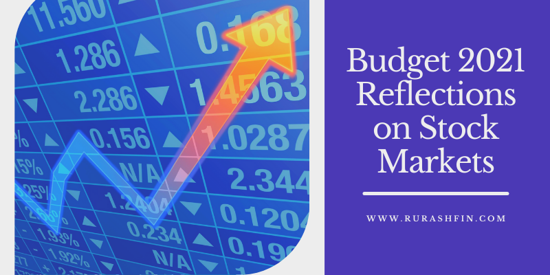 Budget 2021 Reflections on Stock Markets