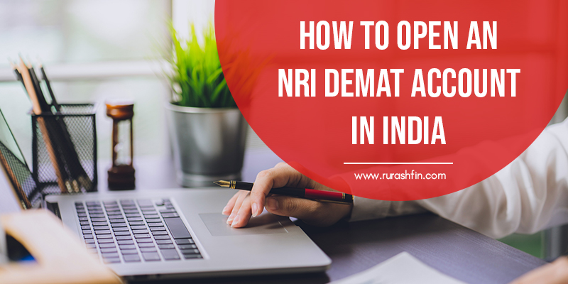 How to Open an NRI Demat Account in India